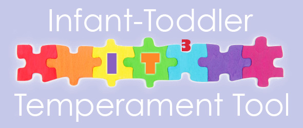 Infant-Toddler Temperament Tools
